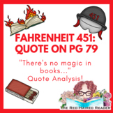 """Fahrenheit 451 quote on page 79 analysis: """"There's no magi"""