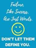 Failure, Like Success, Are Just Words -Motivational Class Poster