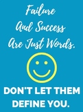 Failure and Success Are Just Words -Motivational Class Poster