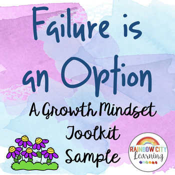 Failure is an Option: A Growth Mindset Toolkit FREE SAMPLE