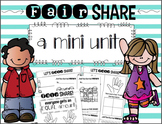 Fair Share! A Mini Unit