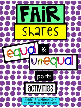 Fair Shares:  Equal & Unequal Parts Activities