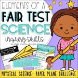Fair Test Investigation: Paper Plane Challenge // Science Inquiry Skills