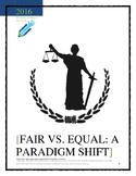 Fair vs. Equal: A Paradigm Shift