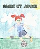 Faire and Jouer Bundle