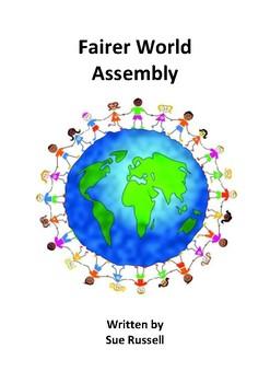 Fairer World Class Play or Assembly