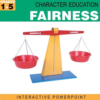 Fairness | Character Education Interactive Powerpoint