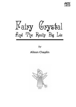 Fairy Crystal and the Really Big Lie