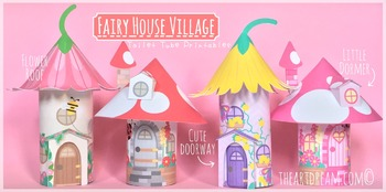 Fairy Houses Toilet Tube Printables