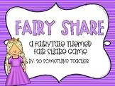 Fairy Share-A Fair Share Game