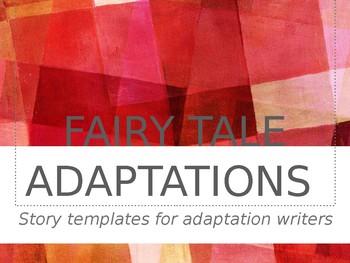 Fairy Tale Adaptation Templates