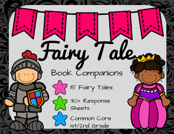 Fairy Tale Book Companions: 15 Stories with 30 Response Sheets