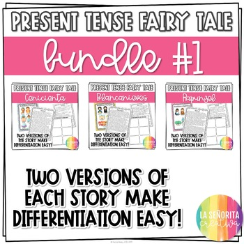Present Tense Fairy Tale Story Bundle for Spanish Students