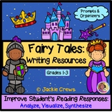 Fairy Tales Extras : Character Webs, Writing Prompts, & Organizers: Grab & Go