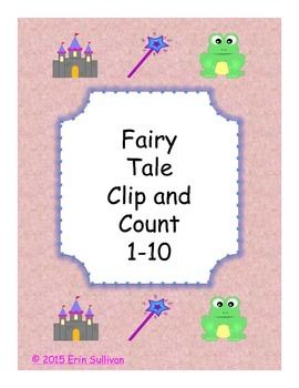 Fairy Tale Clip and Count 1-10