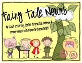 Fairy Tale Common and Proper Noun Scoot