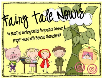 Fairy Tale Common and Proper Noun Scoot