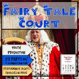 Fairy Tale Court- A One Act, Three Scene Play Written for Children