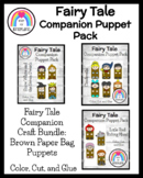 Fairy Tale Craft Activity Bundle: Puppets for Retelling, Literacy Centers