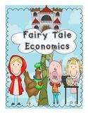 Fairy Tale Economics