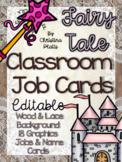 Fairy Tale Editable Classroom Job Cards