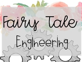 Fairy Tale Engineering