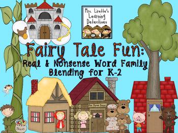 Fairy Tale Fun: Real & Nonsense Word Family Blending (K-2)