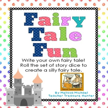 Fairy Tale Fun ~ Roll or spin a unique fairy tale ~ ELA Word Work