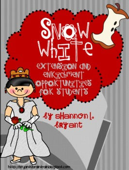 Fairy Tale Fun--Snow White Enrichment/Extension Opportunities