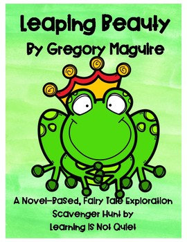 Fairy Tale Genre Exploration Scavenger Hunt (Leaping Beauty by Gregory Maguire)