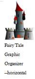 Fairy Tale Graphic Organizer--horizontal