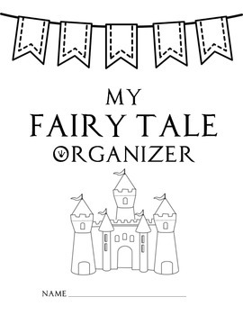 Fairy Tale Graphic Organizers