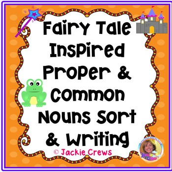 Fairy Tale Inspired Common and Proper Noun Sort Freebie