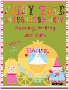 Fairy Tale Integrated Unit (Math, Reading, and Writing)