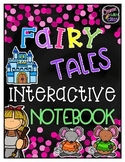 Fairy Tale Interactive Notebook--Can be used with ANY Fairy Tale!