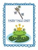 Fairy Tale Literature Unit