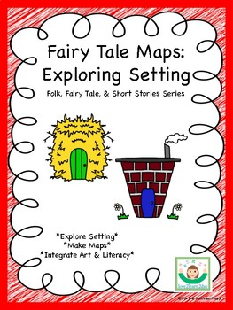 Fairy Tale Map: Exploring Setting