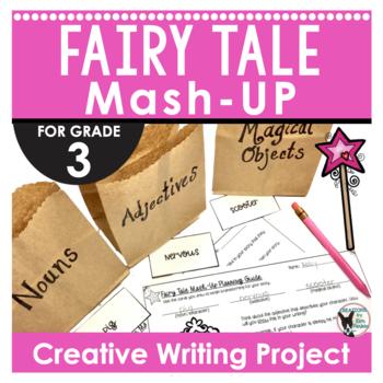 Fairy Tale Mash-Up Creative Writing