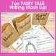 Fairy Tale Creative Writing Project
