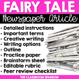 Fairy Tale Newspaper Article (creative writing, template, & editable rubric)