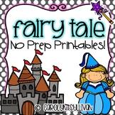 Fairy Tale No Prep Printables (No Prep Substitute Plans)