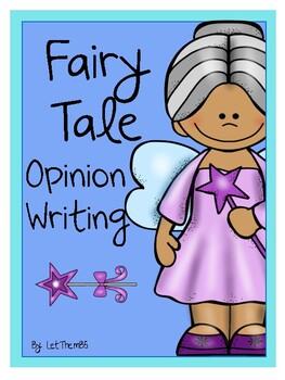 Fairy Tale Opinion Writing