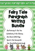 Fairy Tale Paragraph Writing BUNDLE