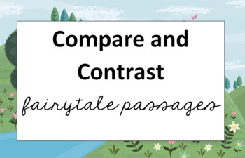 Compare and Contrast Fairy Tale Passages