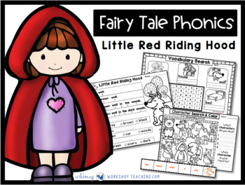 Fairy Tale Phonics - Little Red Riding Hood - Whimsy Workshop Teaching