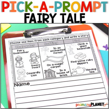 Picture Writing Prompts w/Spelling Supports and Choice Fairy Tale Pick a Prompt