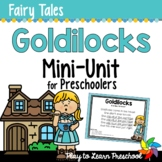 Fairy Tale Preschool Unit - Goldilocks