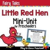 Fairy Tale Preschool Unit - Little Red Hen