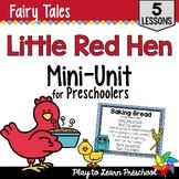 Fairy Tale Preschool Unit - Little Red Hen