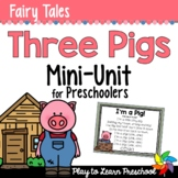 Fairy Tale Preschool Unit - Three Little Pigs